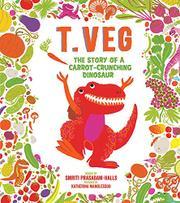 T. VEG by Smriti Prasadam-Halls