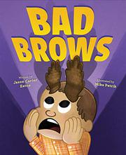 BAD BROWS by Jason Carter Eaton