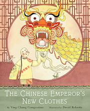 THE CHINESE EMPEROR'S NEW CLOTHES by Ying Chang Compestine
