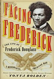 FACING FREDERICK by Tonya Bolden