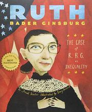 RUTH BADER GINSBURG by Jonah Winter