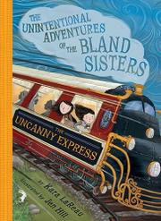 THE UNCANNY EXPRESS  by Kara LaReau