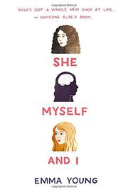 SHE, MYSELF, AND I by Emma Young