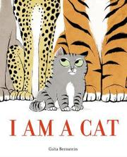 I AM A CAT by Galia Bernstein