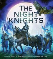 THE NIGHT KNIGHTS by Gideon Sterer
