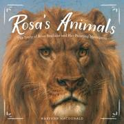 ROSA'S ANIMALS by Maryann Macdonald