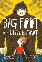 BIG FOOT AND LITTLE FOOT by Ellen Potter