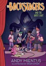 THE BACKSTAGERS AND THE GHOST LIGHT by Andy Mientus