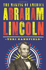 ABRAHAM LINCOLN by Teri Kanefield