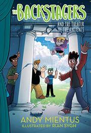 THE BACKSTAGERS AND THE THEATER OF THE ANCIENTS by Andy Mientus