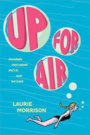 UP FOR AIR by Laurie Morrison