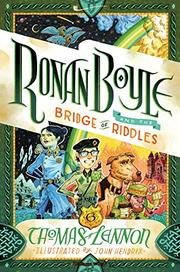 RONAN BOYLE AND THE BRIDGE OF RIDDLES by Thomas  Lennon