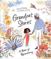 GRANDPA'S STORIES by Joseph  Coelho
