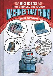 MACHINES THAT THINK! by Don Brown