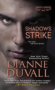 Shadows Strike by Dianne Duvall
