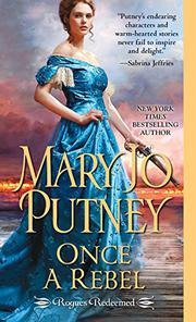 ONCE A REBEL by Mary Jo Putney