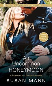 AN UNCOMMON HONEYMOON by Susan  Mann