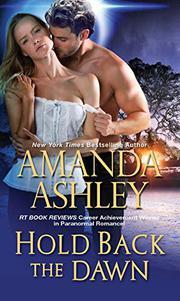 HOLD BACK THE DAWN by Amanda Ashley