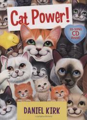 CAT POWER! by Daniel Kirk