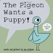 Cover art for THE PIGEON WANTS A PUPPY!