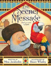 THE SECRET MESSAGE by Mina Javaherbin
