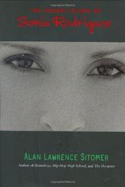 THE SECRET STORY OF SONIA RODRÍGUEZ by Alan Lawrence Sitomer