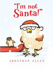 """I'M NOT SANTA!"" by Jonathan Allen"
