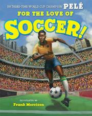 Cover art for FOR THE LOVE OF SOCCER!