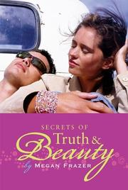 SECRETS OF TRUTH & BEAUTY by Megan Frazer