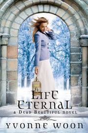LIFE ETERNAL by Yvonne Woon