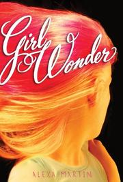GIRL WONDER by Alexa Martin