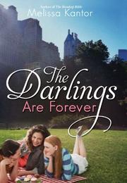 THE DARLINGS ARE FOREVER by Melissa Kantor