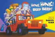 HONK HONK! BEEP BEEP! by Daniel Kirk