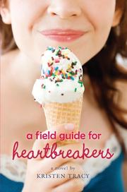 Book Cover for A FIELD GUIDE FOR HEARTBREAKERS