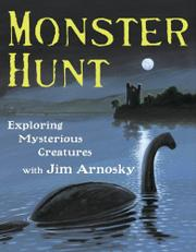 MONSTER HUNT by Jim Arnosky