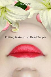 Book Cover for PUTTING MAKEUP ON DEAD PEOPLE