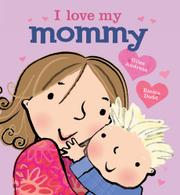 Book Cover for I LOVE MY MOMMY