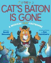 THE CAT'S BATON IS GONE by Scott Hennesy