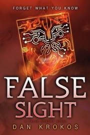 FALSE SIGHT by Dan Krokos