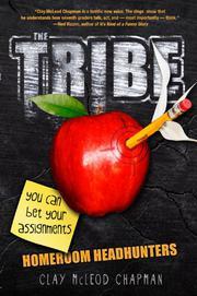 THE TRIBE: HOMEROOM HEADHUNTERS by Clay McLeod Chapman