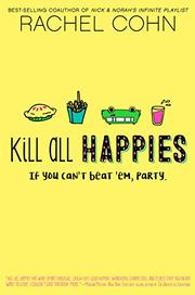 KILL ALL HAPPIES by Rachel Cohn