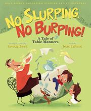 NO SLURPING, NO BURPING! by Kara LaReau