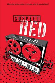 SUSPECT RED by L.M. Elliott