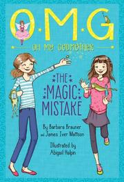 THE MAGIC MISTAKE by Barbara Brauner