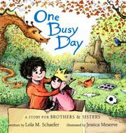 ONE BUSY DAY by Lola M. Schaefer