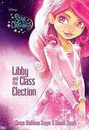 LIBBY AND THE CLASS ELECTION by Shana Muldoon Zappa