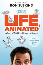 LIFE, ANIMATED by Ron Suskind