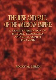 THE RISE AND FALL OF THE AMERICAN EMPIRE by Rocky M.  Mirza