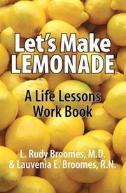 LET'S MAKE LEMONADE by L. Rudy and Lauvenia E. Broomes