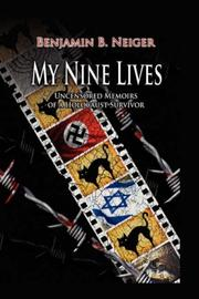 MY NINE LIVES by Benjamin Neiger